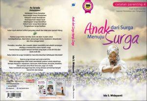 Buku Parenting Terbaik, Buku Parenting Best Seller, Buku Parenting yang Recommended, Anak Dari Surga Menuju Surga, Buku Ida S Widayanti