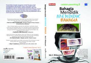 Buku Parenting Terbaik, Buku Parenting Best Seller, Buku Parenting yang Recommended, Bahagia Mendidik, Buku Ida S Widayanti