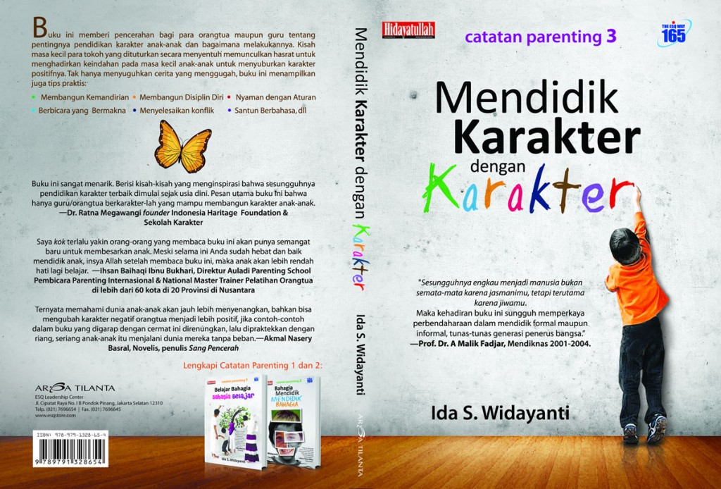 Buku Parenting Terbaik, Buku Parenting Best Seller, Buku Parenting yang Recommended, Mendidik Karakter, Buku Ida S Widayanti